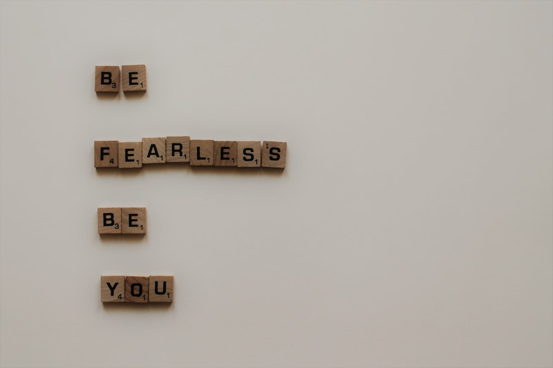 Be fearless be You photo of scrabble letters say this